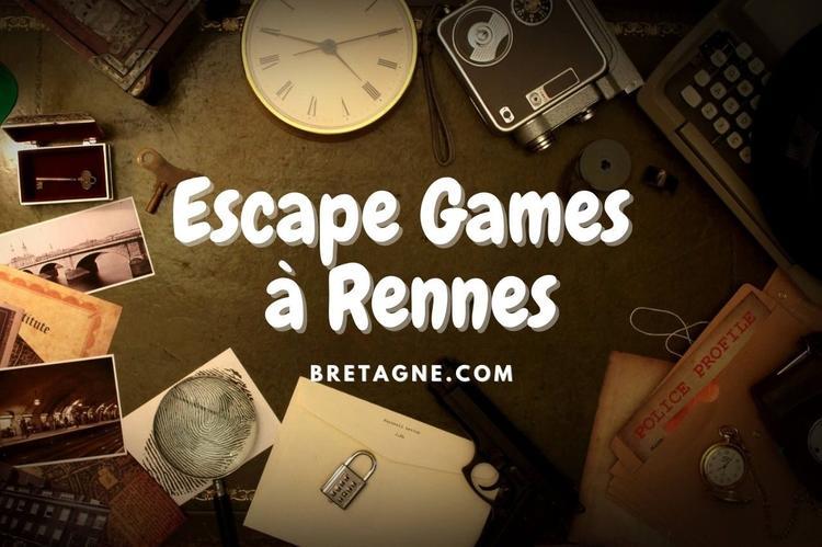 Les 5 meilleurs Escape Games de Rennes